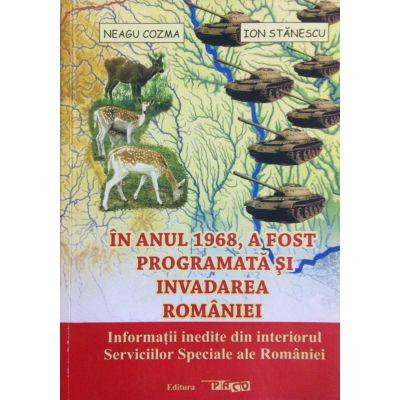 In anul 1968, a fost programata si invadarea Romaniei