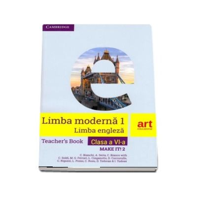 Limba engleza, clasa a V-a. Teachers Book. Make it! 2