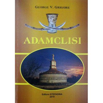 Adamclisi - Pamantul lui Adam