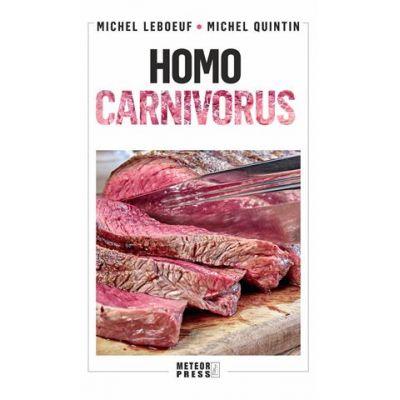 Homo carnivorus. Impactul alimentatiei pe baza de carne