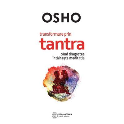 Transformare prin tantra - Osho