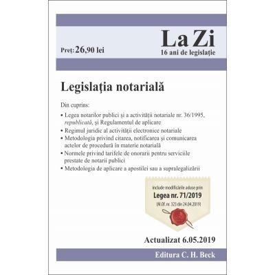 Legislatia Notariala 2019 (Actualizare 6 Mai 2019)