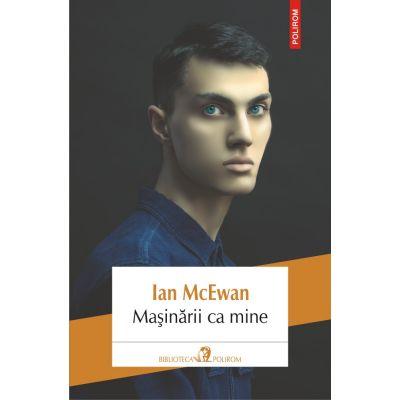 Maşinării ca mine - Ian McEwan