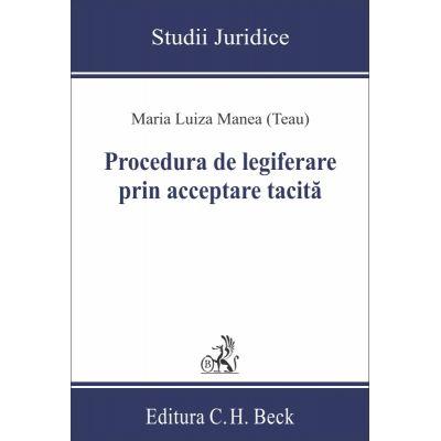 Procedura de legiferare prin acceptare tacită