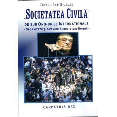Societatea civila, de sub ONG-urile Internationale. Organizatii si servicii secrete din umbra