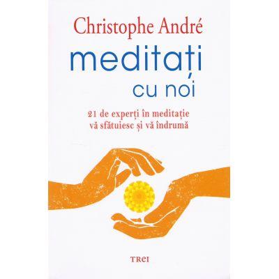 Meditati cu noi - Christophe Andre
