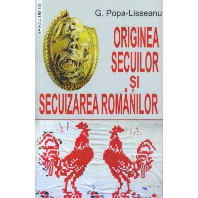 Originea secuilor si secuizarea romanilor