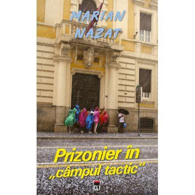 Prizonier in campul tactic