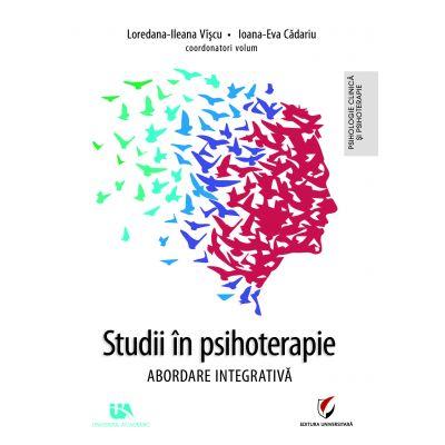 Studii în psihoterapie. Abordare integrativă