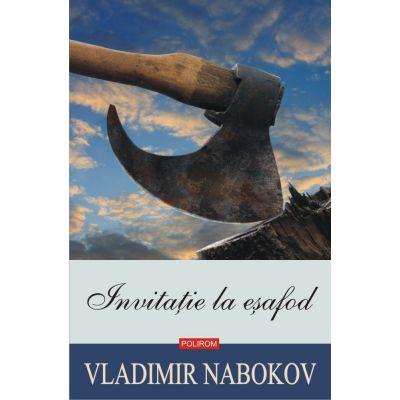 Invitaţie la eșafod - Vladimir Nabokov