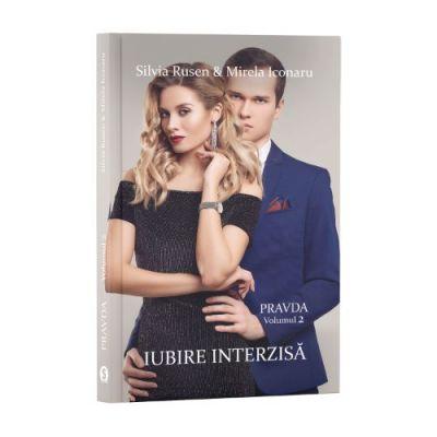 Iubire interzisă. Pravda, Vol. 2 - Silvia Rusen & Mirela Iconaru