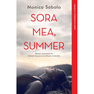 Sora mea, Summer - Monica Sabolo