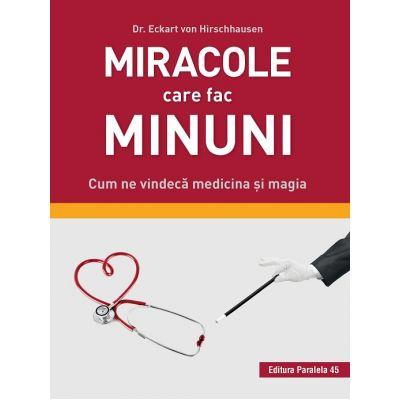 Miracole care fac minuni - Eckart von Hirschhausen