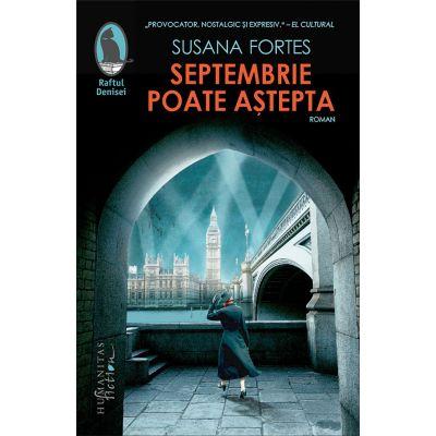 Septembrie poate astepta - Susana Fortes