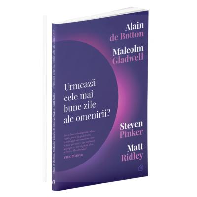Urmează cele mai bune zile ale omenirii - Malcolm Gladwell