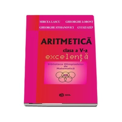Aritmetica. Clasa a V-a, excelenta - Mircea Lascu