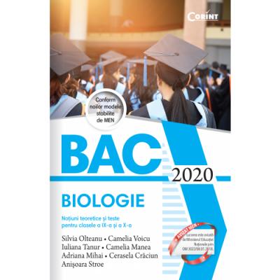 Bacalaureat Biologie 2020. Notiuni teoretice si teste pentru clasele a IX-a si a X-a
