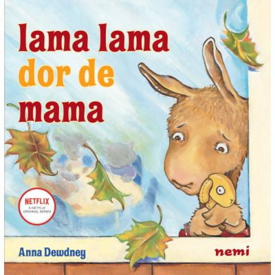 Lama lama dor de mama - Anna Dewdney