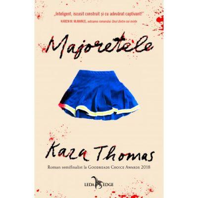 Majoretele - Kara Thomas