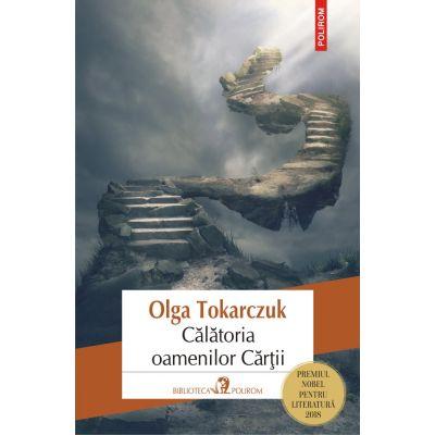 Călătoria oamenilor Cărții - Olga Tokarczuk