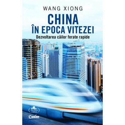 China în epoca vitezei. Dezvoltarea căilor ferate rapide - Wang Xiong