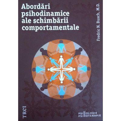 Abordări psihodinamice ale schimbării comportamentale - Fredric N. Busch