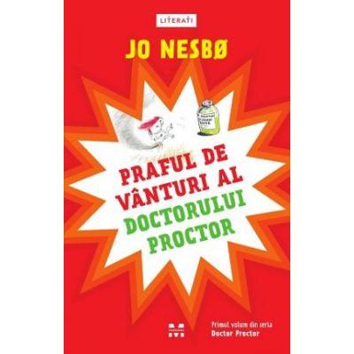 Praful de vânturi al doctorului Proctor (Doctor Proctor, vol. 1)