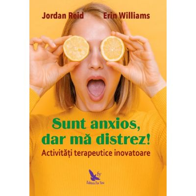 Sunt anxios, dar ma distrez! - Jordan Reid, Erin Williams