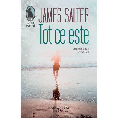 Tot ce este - James Salter