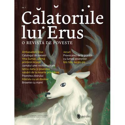 Calatoriile lui Erus, o revista de poveste, numarul 5