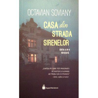 Casa din Strada Sirenelor - Octavian Soviany