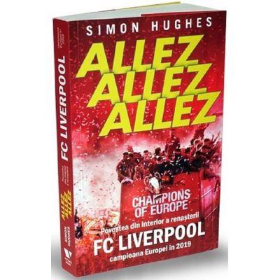 Allez Allez Allez. F. C. Liverpool - Simon Hughes