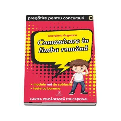 Comunicare in limba romana. Pregatire pentru concursuri, clasa pregatitoare - Georgiana Gogoescu