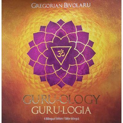 Guru-logia, editie bilingva - Gregorian Bivolaru