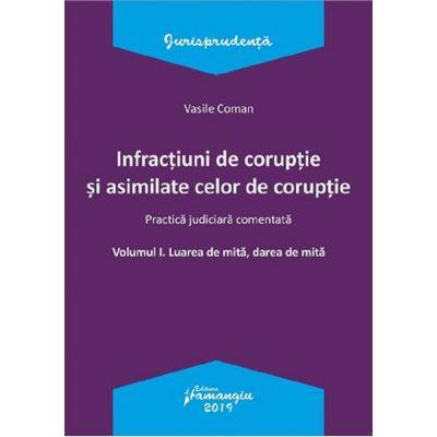 Infractiuni de coruptie si asimilate celor de coruptie - Vasile Coman