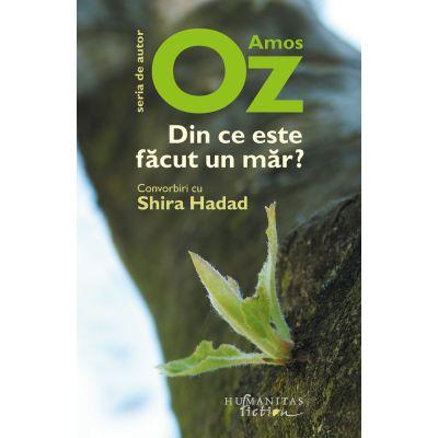 Din ce este făcut un măr? - Amos Oz