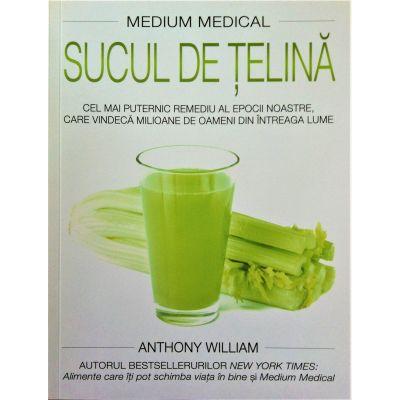 Medium medical. Sucul de telina - Anthony William