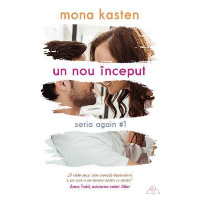Un nou început - Mona Kasten