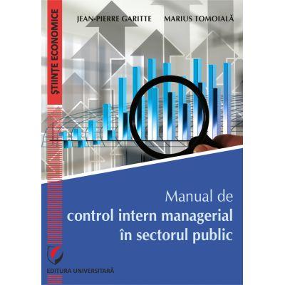 Manual de control intern managerial in sectorul public - Jean-Pierre Garitte
