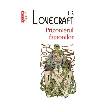 Prizonierul faraonilor - H. P. Lovecraft