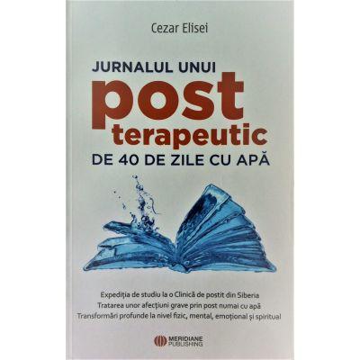 Jurnalul unui post terapeutic de 40 de zile - Cezar Elisei