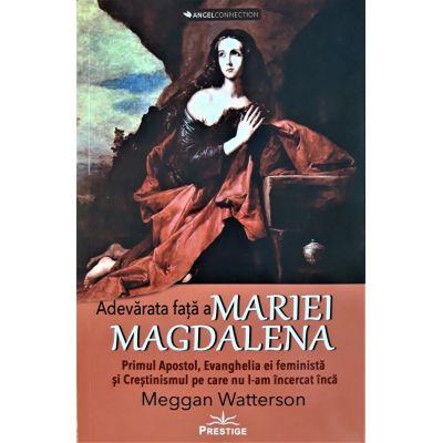 Adevarata fata a Mariei Magdalena - Meggan Watterson