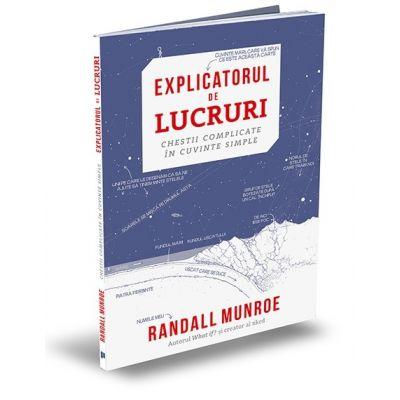 Explicatorul de lucruri - Randall Munroe