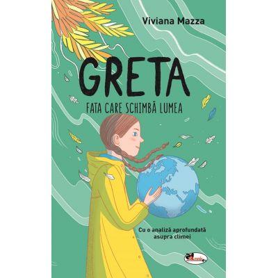 Greta. Fata care schimba lumea - Viviana Mazza