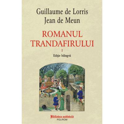 Romanul trandafirului. Volumul 1+2 (ediție bilingvă) - Guillaume de Lorris, Jean de Meun