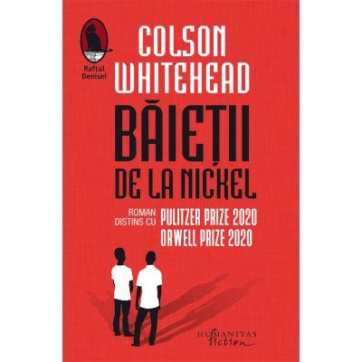 Băieții de la Nickel - Colson Whitehead