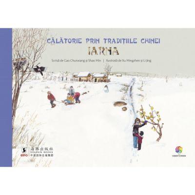 Călătorie prin tradițiile Chinei - Iarna - Gao Chunxiang