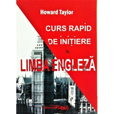Curs rapid de initiere in limba engleza - Howard Taylor