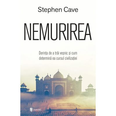 Nemurirea - Stephen Cave