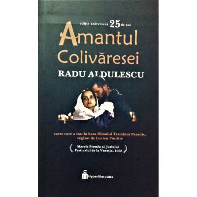Amantul Colivăresei - Radu Aldulescu